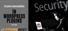 10 latest WordPress vulnerabilities (July 2019)